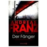 Andreas Franz & Daniel Holbe Der Fänger