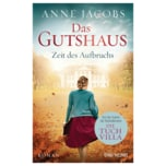 Das Gutshaus - Zeit des Aufbruchs, Anne Jacobs
