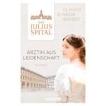 Das Juliusspital. Ärztin aus Leidenschaft, Claudia Beinert, Nadja Beinert